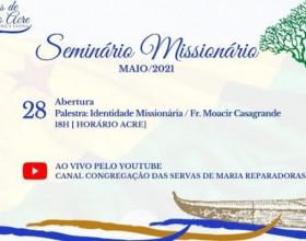 Rumo ao centenário irmãs Servas de Maria reparadoras realizara seminário Missionário